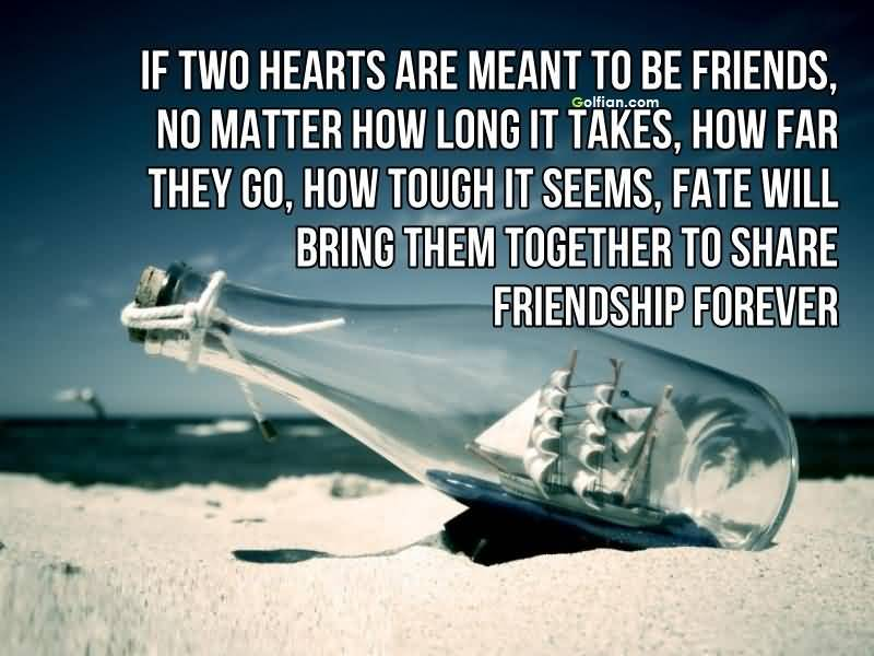 Image of: Stress 18 Friendship Is No Accident If Two People Are Destined To Be Friends Then They Will Somehow Connect And Stay Connected Till The End Of Their Days Indspire Me 20 Cute Short Friendship Quotes That Will Make Your Friends Smile